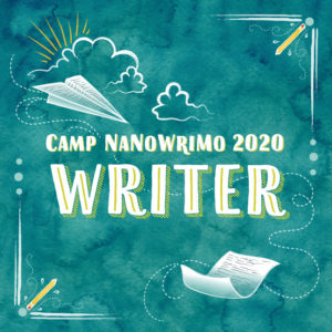camp nanowrimo 2020 writer badge